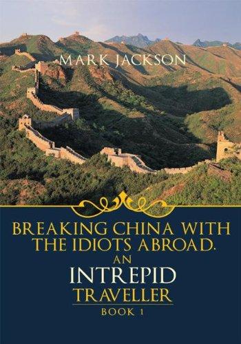 MARK JACKSON - AN INTREPID TRAVELLER