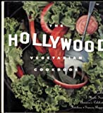 img - for The Hollywood Vegetarian Cookbook: Lean, Healthy Meals from America's Celebrity Kitchens by Ruppen, Francia (1995) Hardcover book / textbook / text book