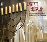 Cantate Jerusalem - Le chant des frat...