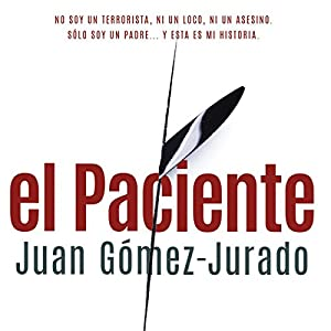 El Paciente [The Patient] Audiobook