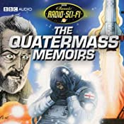 The Quatermass Memoirs: Classic Radio Sci-Fi | [Nigel Kneale]