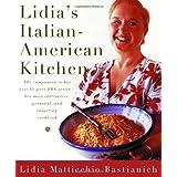 Lidia's Italian-American Kitchen ~ Lidia Bastianich
