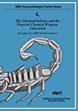 img - for The Chemical Industry and the Projected Chemical Weapons Convention: Proceedings of a SIPRI/Pugwash Conference Volume 1 (Sipri Chemical & Biological Warfare Studies) book / textbook / text book