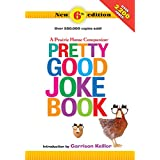 A Prairie Home Companion Pretty Good Joke Book 6th Edition