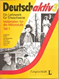 img - for Deutsch Aktiv 3 - Materialien Fur Die Mittelstufe - Level 1: Lehrbuch - Teil 1 (German Edition) book / textbook / text book