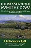 img - for Island of the White Cow: Memories of an Irish Island book / textbook / text book