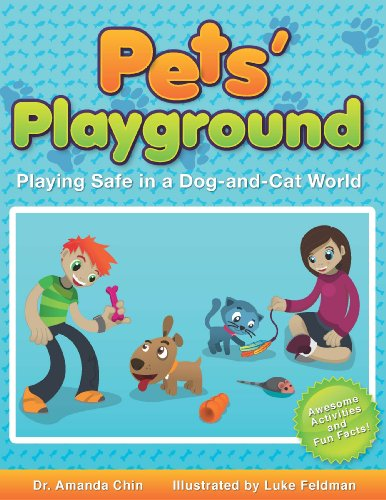 Pets' Playground: Playing Safe in a Dog-and-Cat World