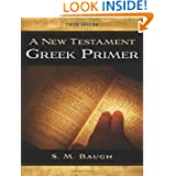 A New Testament Greek Primer 3rd Edition