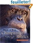 Chimpanzee Politics - Power and Sex A...