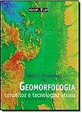 Geomorfologia. Conceitos e Tecnologias Atuais - 9788586238659