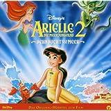 Arielle Die Meerjungfrau 2: Sehnsucht Meer - Das Original-Hörspiel zum Film
