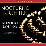 Nocturno de Chile [By Night in Chile] | Roberto Bolano