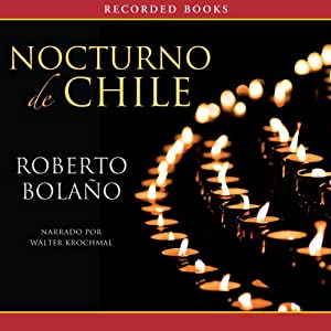 Nocturno de Chile [By Night in Chile] Audiobook