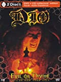 Dio - Evil or Devine [Collector's Edition] [2 DVDs]