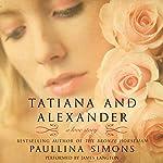 Tatiana and Alexander: The Bronze Horseman Trilogy, Book 2 | Paullina Simons