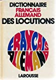 Dictionnaire des locutions francais-allemand (French Edition) (2030211036) by Paul Werny