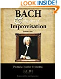 Bach and the Art of Improvisation