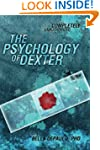 Psychology of Dexter: 224 (Psychology...