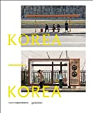 Korea--Korea: A Photo Project by Dieter Leistner