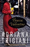 Brava, Valentine: A Novel (Valentine Trilogy, Book 2)