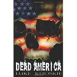 Dead Americaby Luke Keioskie