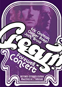 Cream Farewell Concert: Kino Classics Remastered Edition