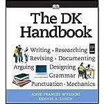 VangoNotes for The DK Handbook | Anne Frances Wysocki,Dennis A. Lynch