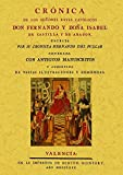 img - for Cronica de los se ores Reyes Cat licos don Fernando y donna Isabel book / textbook / text book