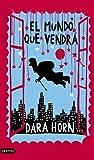 El mundo que vendr? (8423340848) by Dara Horn