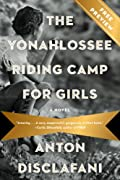 The Yonahlossee Riding Camp for Girls Free Preview by Anton DiSclafani cover image