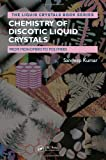 img - for Chemistry of Discotic Liquid Crystals: From Monomers to Polymers (Liquid Crystals Book Series) book / textbook / text book