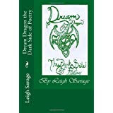 Dream Dragon the Dark Side of Poetry (Volume 1) ~ Leigh Savage