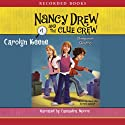 Sleepover Sleuths: Nancy Drew and the Clue Crew, Book 1 (       UNABRIDGED) by Carolyn Keene Narrated by Cassandra Morris