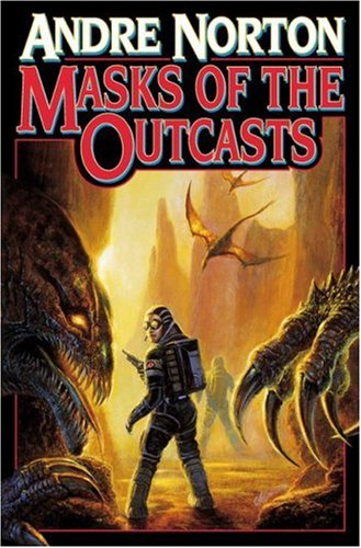 Masks Of The Outcasts, ANDRE NORTON