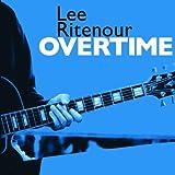 echange, troc Lee Ritenour, Various - Overtime