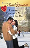 Return To Emmett's Mill (Harlequin Superromance)