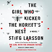 The Girl Who Kicked the Hornet's Nest: The Millennium Trilogy, Book 3 | [Stieg Larsson]