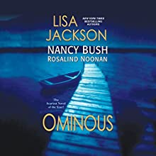 Ominous: The Wyoming Series, Book 2 Audiobook by Lisa Jackson, Nancy Bush, Rosalind Noonan Narrated by Hillary Huber