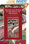 Empire and Power in the Reign of S&#2...