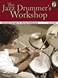 ISBN 9780634091148 product image for The Jazz Drummer's Workshop: Advanced Concepts for Musical Development | upcitemdb.com