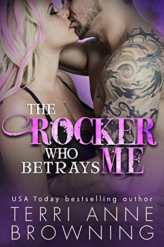 The Rocker Who Betrays Me (The Rocker... Series Book 11) PDF