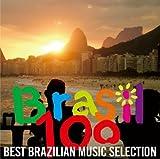 Brasil 100~BEST BRASILIAN MUSIC SELECTION~