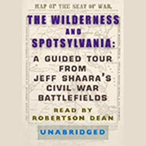 The Wilderness and Spotsylvania Audiobook