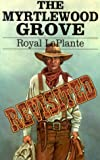 img - for The Myrtlewood Grove Revisited by Neely Dale (2000-03-30) book / textbook / text book