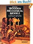 Making Wooden Mechanical Models: 15 D...