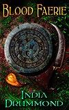 Blood Faerie - Urban Fantasy (Caledonia Fae Book 1)
