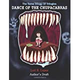 Dance Of The Chupacabras: The Tome Trilogy Of Trilogies