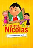 Le Petit Nicolas (Tome 5) - Un secret tr�s mal gard�