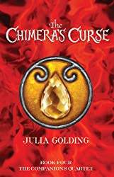 The Chimera's Curse (Companions Quartet Book 4)