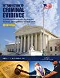 img - for INTRODUCTION TO CRIMINAL EVIDENCE Constitutional Principles for Searches, Seizures, Interrogation & Identification book / textbook / text book